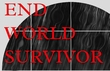 END WORLD SURVIVOR