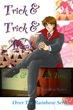 Trick & Trick & Treat