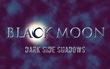 『BLACK MOON』タイトルロゴ1