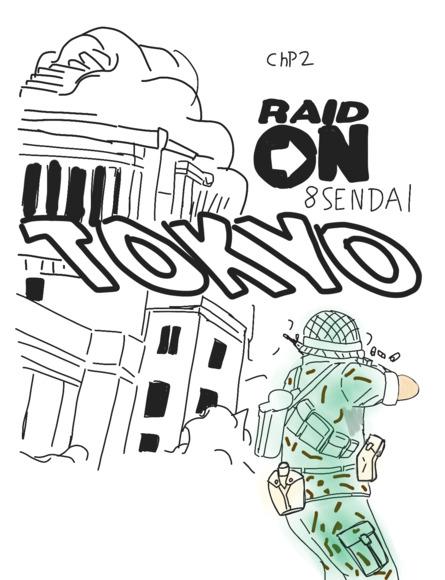 RAID ON TOKYO !