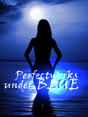 Perfectworks under BLUE