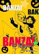『BANZAI☆ロボット』